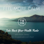 10 Things You Can Do To Feel More Calm